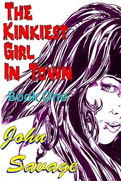 The Kinkiest Girl in Town 1
