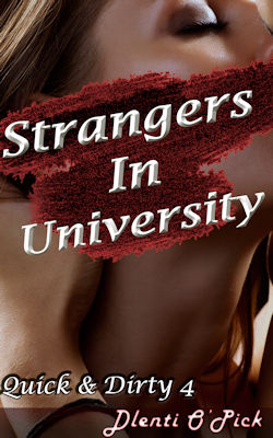 Strangers In University by Dlenti O