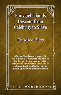 Ponygirl Islands - Descent from Celebrity to Slave