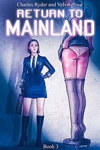 RETURN TO MAINLAND BOOK 3