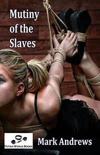 Mutiny Of The Slaves