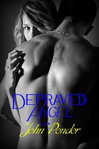 cover design for the book entitled Depraved Angel