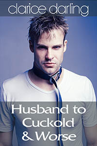 cover design for the book entitled Husband to Cuckold… & Worse