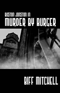 Boston Jonson in Murder by Burger
