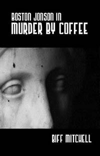 Boston Jonson In Murder By Coffee