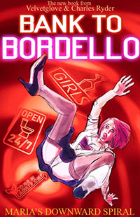 cover design for the book entitled BANK TO BORDELLO