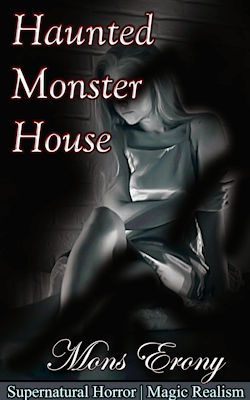 cover design for the book entitled Haunted Monster House