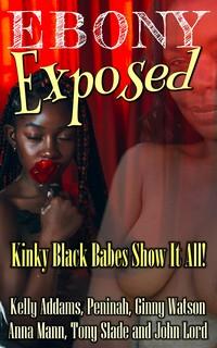 Ebony Exposed