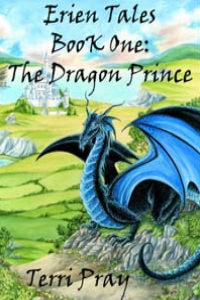 The Dragon Prince - Erien Tales Book 1