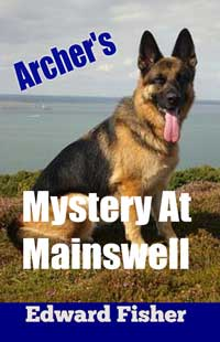 Archer s Mystery At Mainswell
