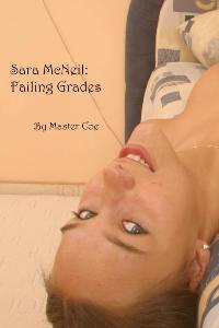cover design for the book entitled Sara Mc Neil: Failing Grades