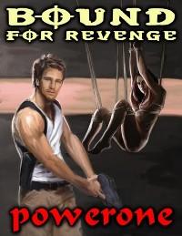 Bound For Revenge