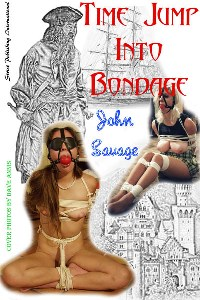 cover design for the book entitled Time Jump Into Bondage