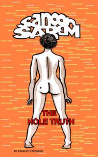Sanoon Sarem - The Hole Truth