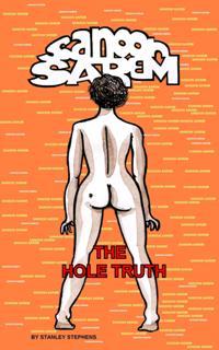 Sanoon Sarem - The Hole Truth