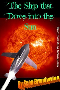 The Ship That Dove Into The Sun