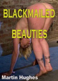 cover design for the book entitled Blackmailed Beauties