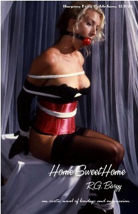 Home Sweet Home by R.G. Bargy