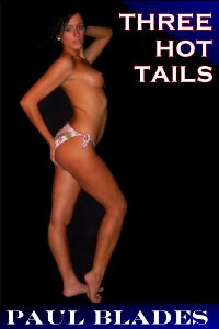 cover design for the book entitled Three Hot Tails