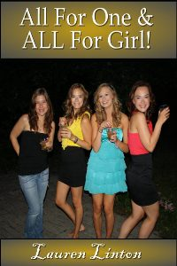 cover design for the book entitled All For One And All For Girl!