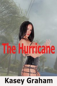The Hurricane by Kasey Graham