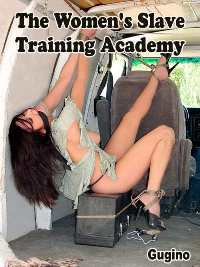 cover design for the book entitled The Women`s Slave Training Academy