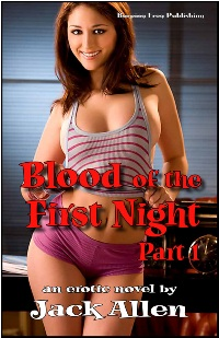 cover design for the book entitled Blood Of The First Night Part 1