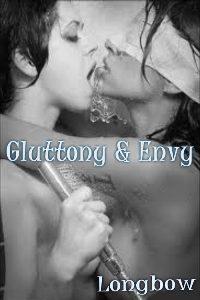 Gluttony & Envy