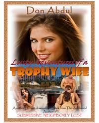 cover design for the book entitled Lusty Adventures Of A Trophy Wife