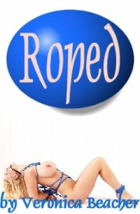 cover design for the book entitled Roped