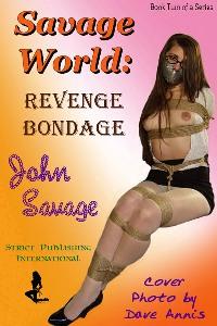 cover design for the book entitled Savage World: Revenge Bondage