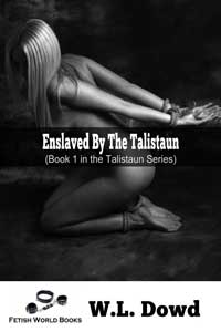 Enslaved By The Talistaun