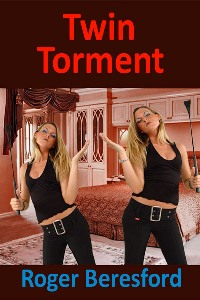 Twin Torment by Roger Beresford
