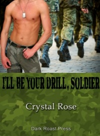 I`ll Be Your Drill Soldier