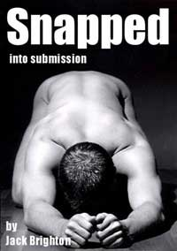 cover design for the book entitled Snapped Into Submission