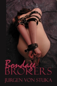 cover design for the book entitled Bondage Brokers