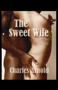 cover design for the book entitled The Sweet Wife, Book I