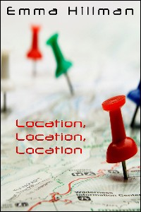 cover design for the book entitled Location, Location, Location