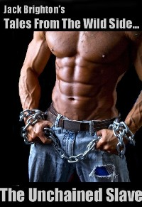 The Unchained Slave
