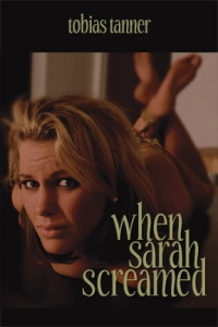 cover design for the book entitled When Sarah Screamed