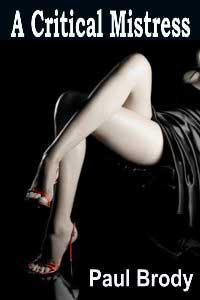 A Critical Mistress