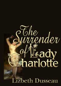 cover design for the book entitled The Surrender Of Lady Charlotte