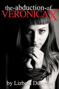 cover design for the book entitled The Abduction Of Veronica X