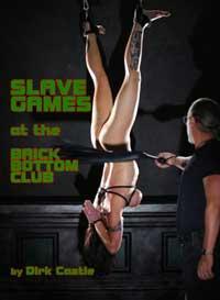 Slave Games At The Brick Bottom Club