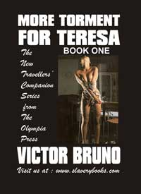 More Torment For Teresa Book One