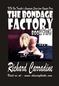 The Bondage Factory Book Two