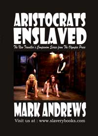 Aristocrats Enslaved