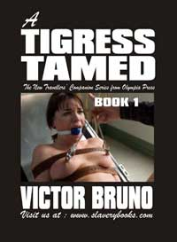 A Tigress Tamed Book One by Victor Bruno