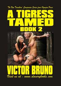 A Tigress Tamed Book Two by Victor Bruno