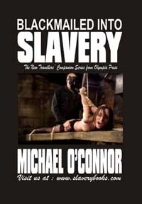 Blackmailed Into Slavery